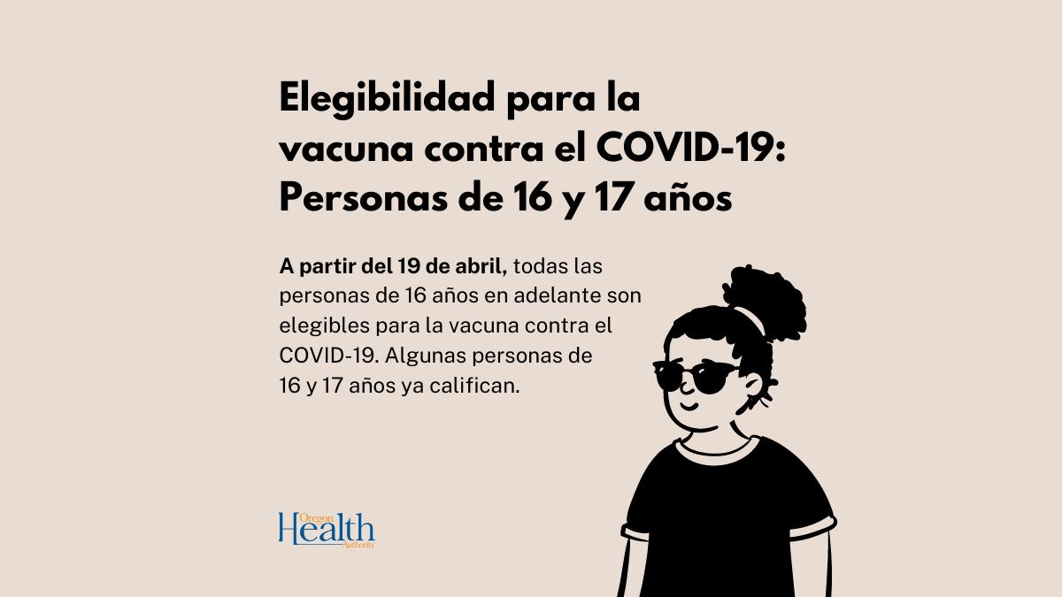 ¿Tiene 16 años o más? Es elegible para vacunarse a partir del 19 de abril