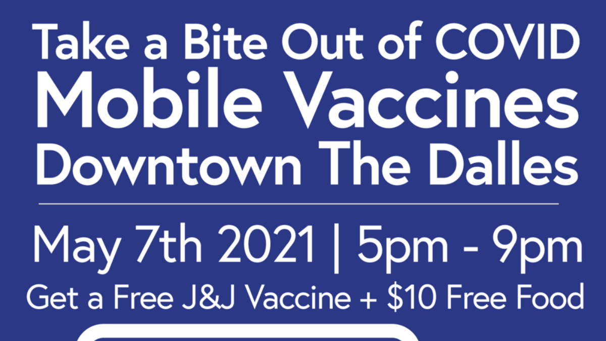 """""""Take a Bite out of Covid"""" mobile vaccine event in downtown The Dalles"""