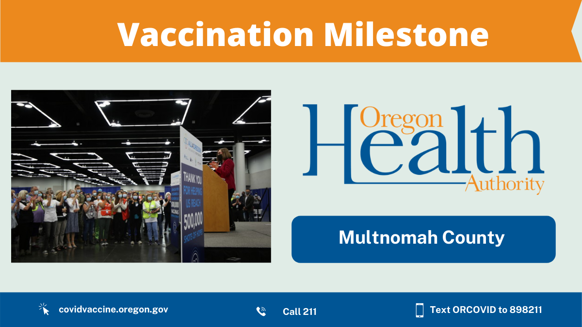All4Oregon mass vaccination site administers it's 500,000th shot today